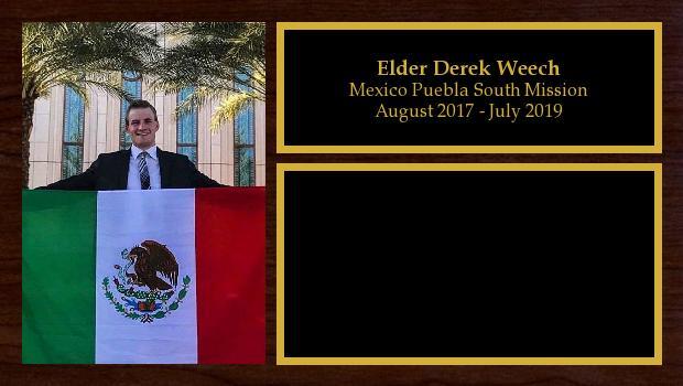 August 2017 to July 2019<br/>Elder Derek Weech