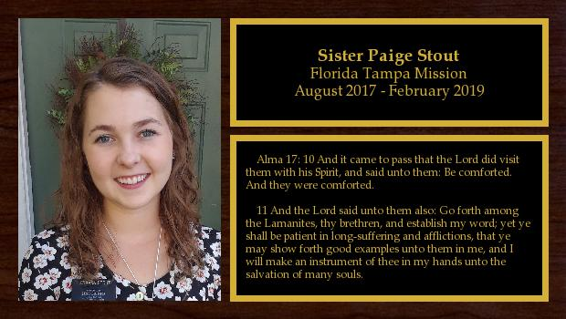 August 2017 to February 2019<br/>Sister Paige Stout
