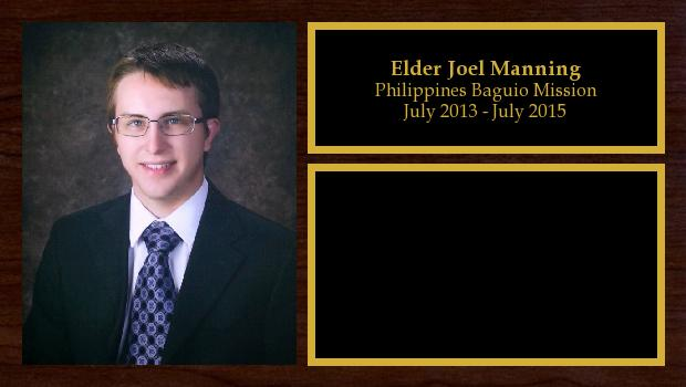 July 2013 to July 2015<br/>Elder Joel Manning