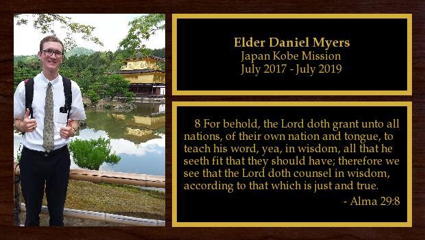July 2017 to July 2019<br/>Elder Daniel Myers
