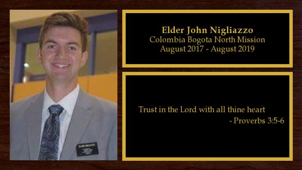 August 2017 to July 2019<br/>Elder John Nigliazzo