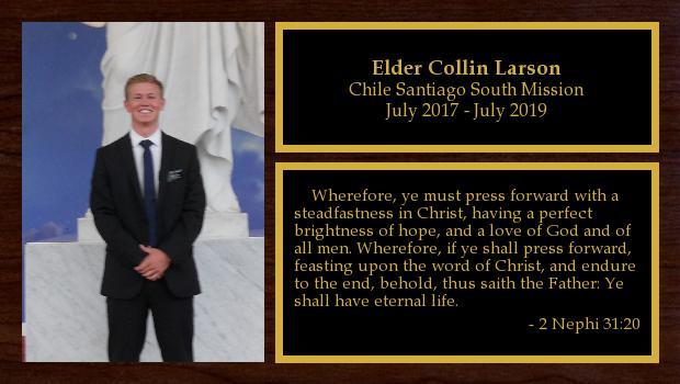July 2017 to June 2019<br/>Elder Collin Larson