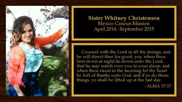 April 2014 to September 2015<br/>Sister Whitney Christensen