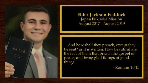 August 2017 to August 2019<br/>Elder Jackson Feddock