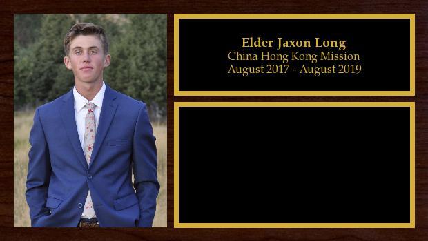 August 2017 to August 2019<br/>Elder Jaxon Long