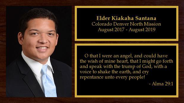 August 2017 to August 2019<br/>Elder Kiakaha Santana