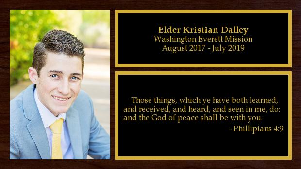 August 2017 to July 2019<br/>Elder Kristian Dalley