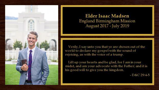 August 2017 to July 2019<br/>Elder Isaac Madsen
