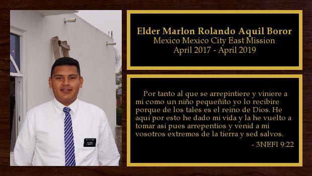 April 2017 to April 2019<br/>Elder Marlon Rolando Aquil Boror