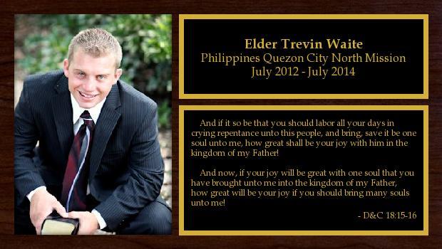 July 2012 to July 2014<br/>Elder Trevin Waite