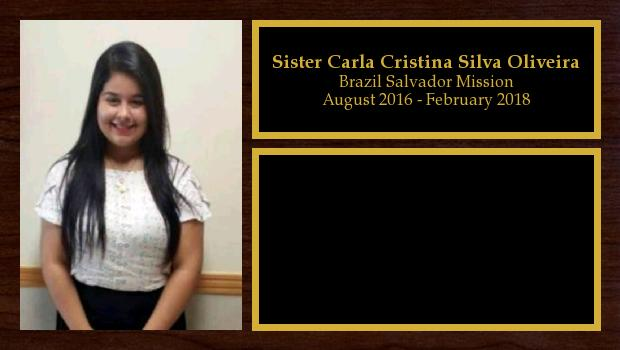 August 2016 to February 2018<br/>Sister Carla Cristina Silva Oliveira