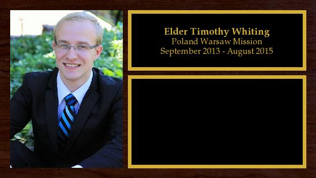 September 2013 to August 2015<br/>Elder Timothy Whiting