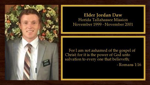 October 2016 to October 2018<br/>Elder Jordan Daw