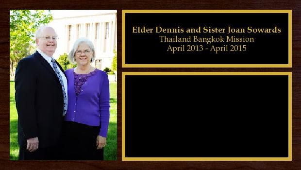 April 2013 to April 2015<br/>Elder Dennis and Sister Joan Sowards