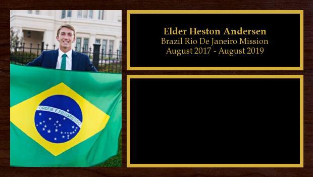 August 2017 to July 2019<br/>Elder Heston Andersen