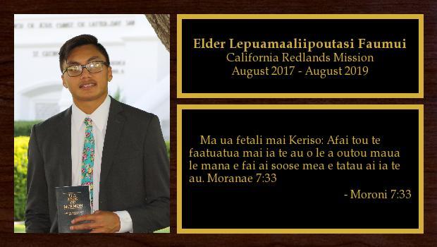 August 2017 to August 2019<br/>Elder Lepuamaaliipoutasi Faumui