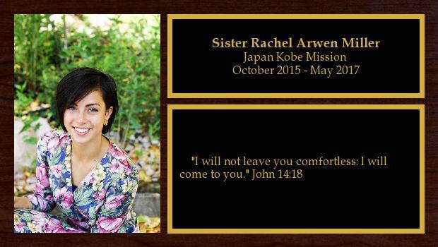 October 2015 to May 2017<br/>Sister Rachel Arwen Miller