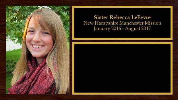 January 2016 to August 2017<br/>Sister Rebecca LeFevre