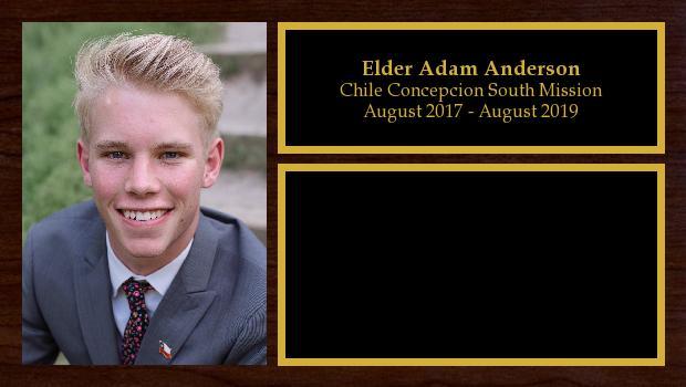August 2017 to August 2019<br/>Elder Adam Anderson