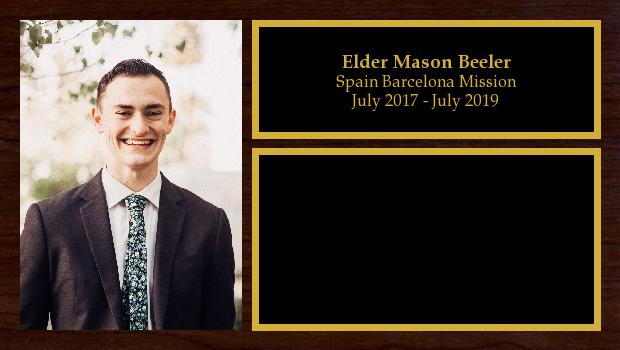 July 2017 to July 2019<br/>Elder Mason Beeler