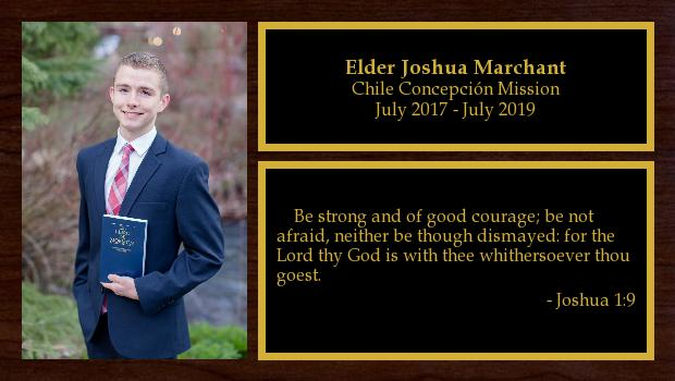 July 2017 to July 2019<br/>Elder Joshua Marchant