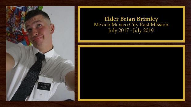 July 2017 to July 2019<br/>Elder Brian Brimley