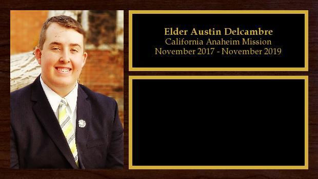 November 2017 to November 2019<br/>Elder Austin Delcambre