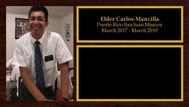 March 2017 to March 2019<br/>Elder Carlos Mancilla