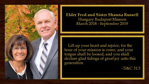 March 2018 to September 2019<br/>Elder Fred and Sister Shauna Russell