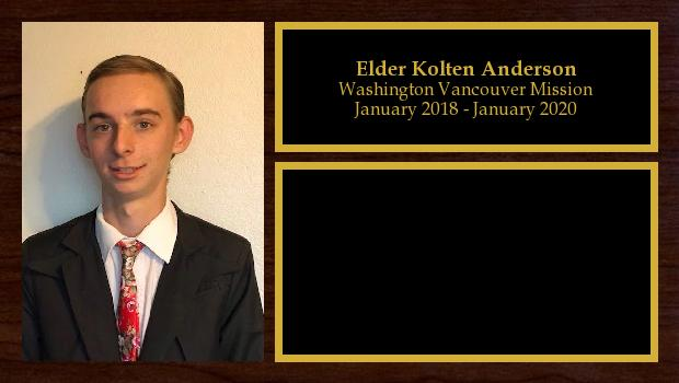 January 2018 to January 2020<br/>Elder Kolten Anderson