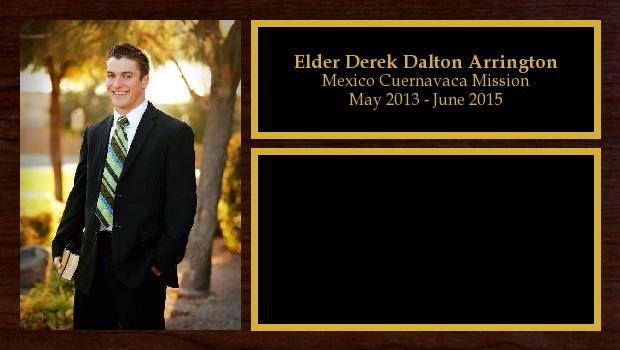 May 2013 to June 2015<br/>Elder Derek Dalton Arrington