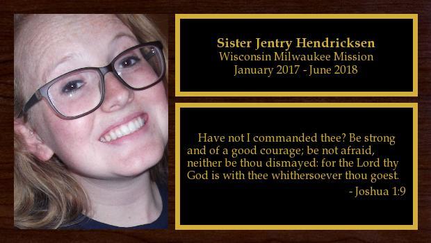 January 2017 to June 2018<br/>Sister Jentry Hendricksen