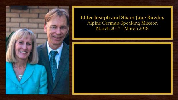 March 2017 to March 2018<br/>Elder Joseph and Sister Jane Rowley