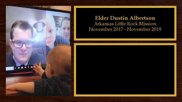 November 2017 to November 2019<br/>Elder Dustin Albertson