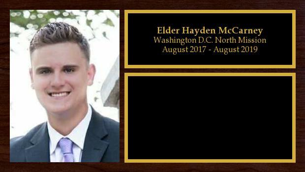 August 2017 to June 2019<br/>Elder Hayden McCarney