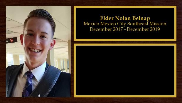 December 2017 to December 2019<br/>Elder Nolan Belnap