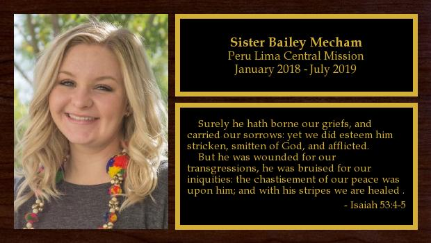 January 2018 to July 2019<br/>Sister Bailey Mecham