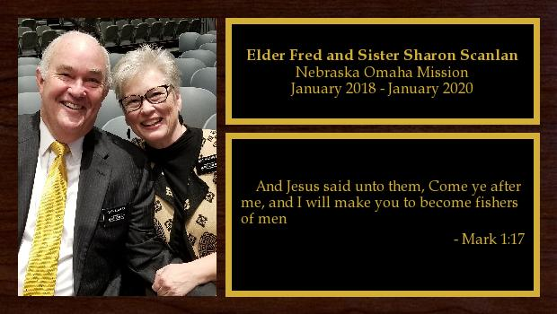 January 2018 to January 2020<br/>Elder Fred and Sister Sharon Scanlan