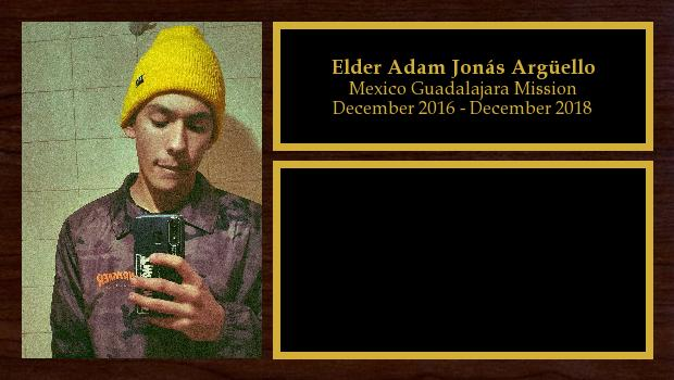 December 2016 to December 2018<br/>Elder Adam Jonás Argüello