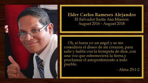 August 2016 to August 2018<br/>Elder Carlos Rameses Alejandro