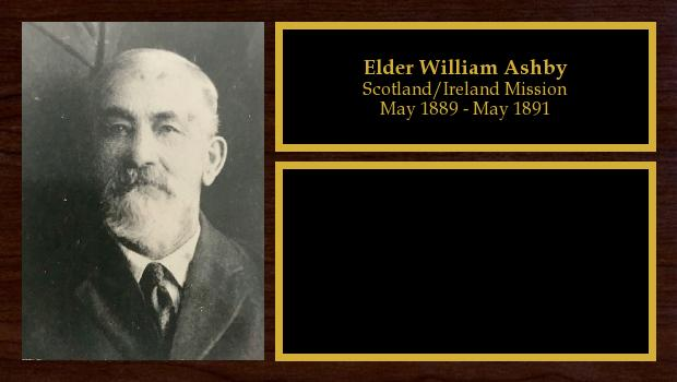 May 1889 to May 1891<br/>Elder William Ashby