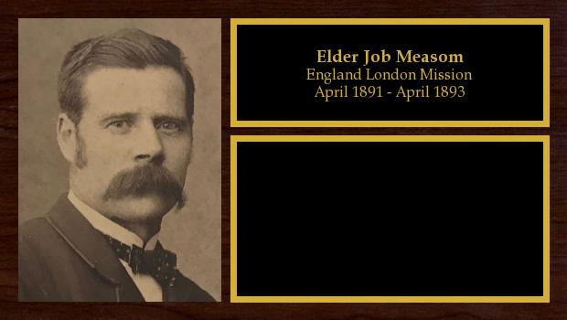 April 1891 to April 1893<br/>Elder Job Measom