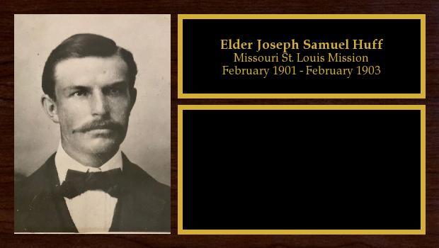 February 1901 to February 1903<br/>Elder Joseph Samuel Huff