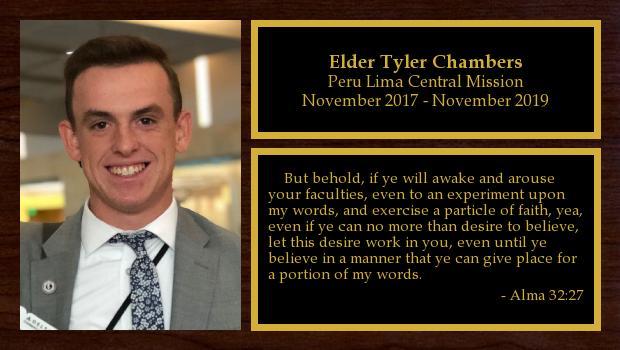 November 2017 to November 2019<br/>Elder Tyler Chambers