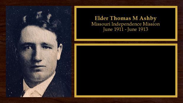 June 1911 to June 1913<br/>Elder Thomas M Ashby