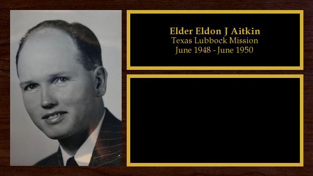 June 1948 to June 1950<br/>Elder Eldon J Aitkin