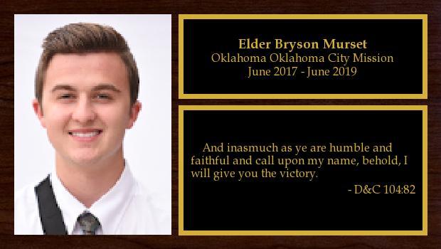 June 2017 to June 2019<br/>Elder Bryson Murset