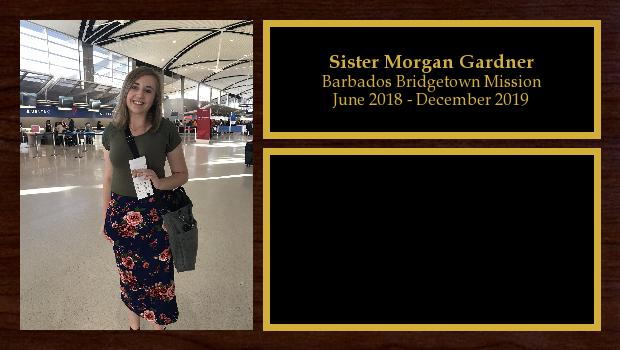 June 2018 to December 2019<br/>Sister Morgan Gardner