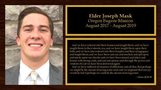 August 2017 to August 2019<br/>Elder Joseph Mask