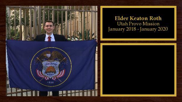 January 2018 to January 2020<br/>Elder Keaton Roth